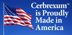 Cerbrexum is proudly made in America
